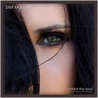 Colour My Soul — Stef Mariani