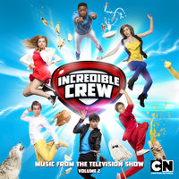 Incredible Crew (Music from the Television Show), Vol.  2 — сборник