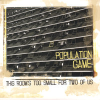 This Room's Too Small For Two Of Us — Population Game
