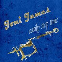 Easily Stop Time — Joni James
