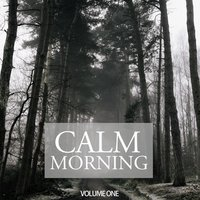 Calm Morning, Vol. 1 — сборник