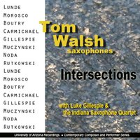 INTERSECTIONS — Tom Walsh, saxophones, Tom Walsh