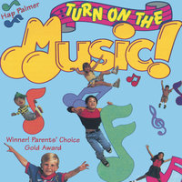 Turn On The Music — Hap Palmer
