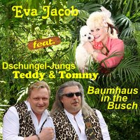 Baumhaus in the Busch — Eva Jacob, Dschungel-Jungs Teddy & Tommy