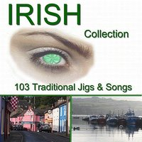The Irish Collection: 103 Traditional Jigs & Songs — сборник