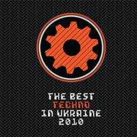 The Best Techno In Ua, Vol. 1 — сборник