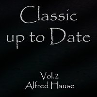 Classics up to Date, Vol. 2 — Alfred Hause, Orchester Alfred Hause - Orchestra