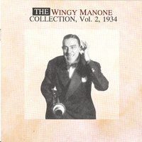 The Wingy Manone Collection Vol. 2 — Wingy Manone
