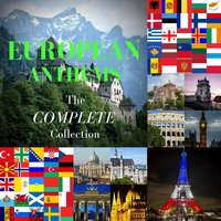 European Anthems the Complete Collection — Anthems