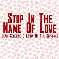 Stop In The Name Of Love — Jean Scherrie And Lydia Of The Supremes