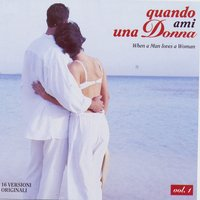 Quando Ami Una Donna (When A Man Loves A Woman) — Various Artists - Duck Records