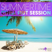 Summertime Chill Out Session — сборник