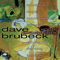 Vocal Encounters — Dave Brubeck