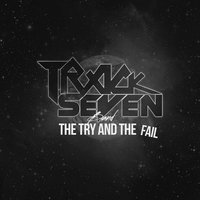 The Try and the Fail — Track Seven Band