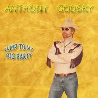 Jump to My Big Party — Anthony Godsky