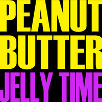 Peanut Butter Jelly Time - Single — Hit Masters