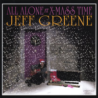 All Alone At Christmas Time — Jeff Greene