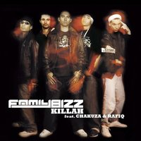 Killah — Family Bizz