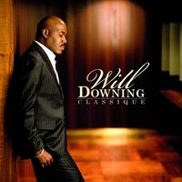 Classique — Will Downing