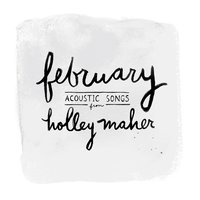February — Holley Maher
