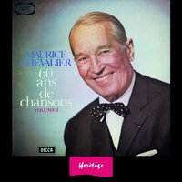 Heritage - 60 Ans de Chansons, Vol.2 - 1965 — Maurice Chevalier