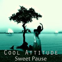 Cool Attitude: Sweet Pause — Coolness Trio