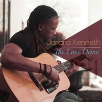 The Love Demo — Jarard Kenneth