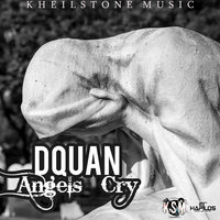 Angels Cry - Single — Dquan
