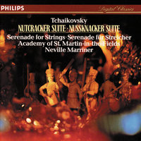 Tchaikovsky: Nutcracker Suite; Serenade for Strings — Academy of St. Martin in the Fields, Sir Neville Marriner