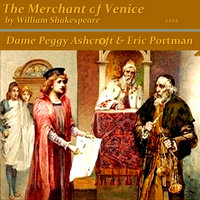 The Merchant of Venice by William Shakespeare — Dame Peggy Ashcroft, Eric Portman, Dame Peggy Ashcroft & Eric Portman