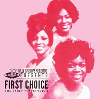 The Early Years Vol. 3 — First Choice