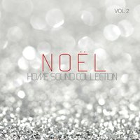 Home Sound Collection: Noel, Vol. 2 — сборник