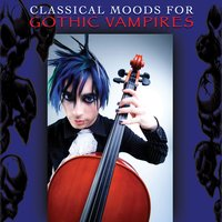 Classical Moods For Gothic Vampires — сборник