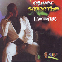 Favourites — Oliver Smoothe