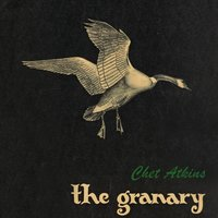 The Granary — Chet Atkins