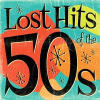 Lost Hits of the 50's — сборник