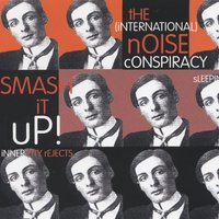 Smash It Up! — The (International) Noise Conspiracy