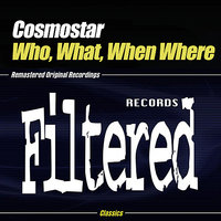 Who, What, When, Where — Cosmostar