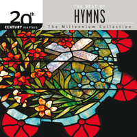 20th Century Masters - The Millennium Collection: The Best Of Hymns — сборник