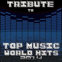 Tribute to Top Music World Hits 2014 — сборник