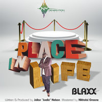 Place In Life — Blaxx