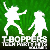 Teen Hits Party Vol. 3 — The T-Boppers