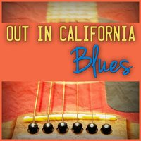 Out in California Blues — сборник