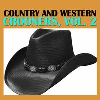 Country and Western Crooners, Vol. 2 — сборник