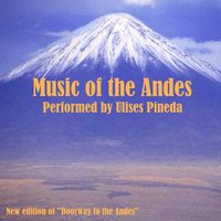 Music of the Andes — Ulises Pineda