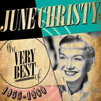 The Very Best of 1955-1960 — June Christy