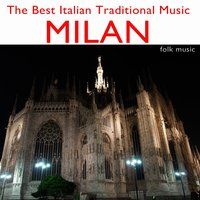 The Best Italian Traditional Music: Milan — сборник