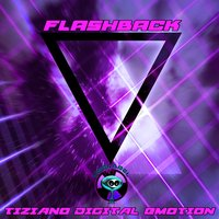 Flashback — Tiziano Digital Emotion