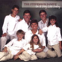 On A Day Like Today — The Stevenson Family
