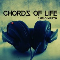 Chords of Life - Single — Pablo Martin